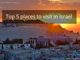 Top 5 places to visit in Israel