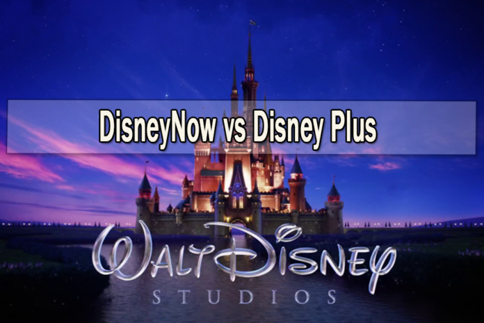 DisneyNow vs Disney Plus