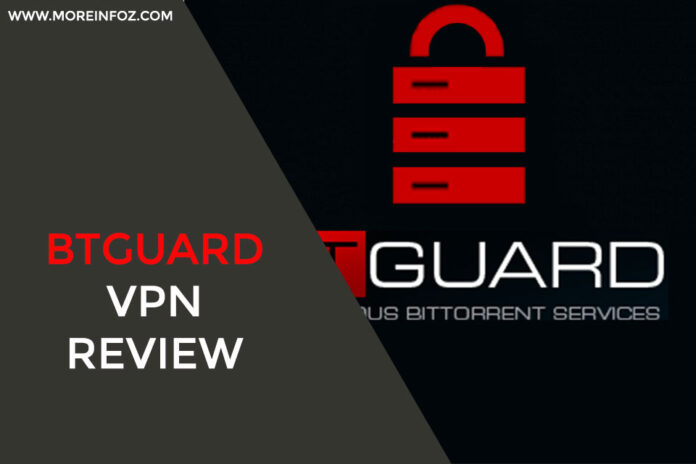BTGuard VPN Review