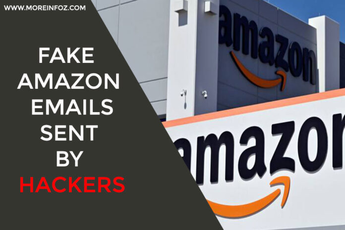 Fake Amazon Emails sent by Hackers