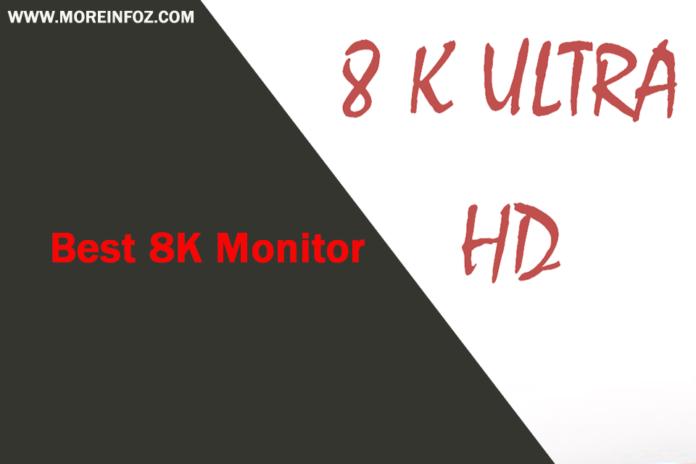 Best 8K Monitor